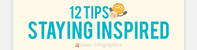 12 Tips on Staying Inspired thumb