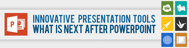 Innovative Presentation Tools What's Next After PowerPoint