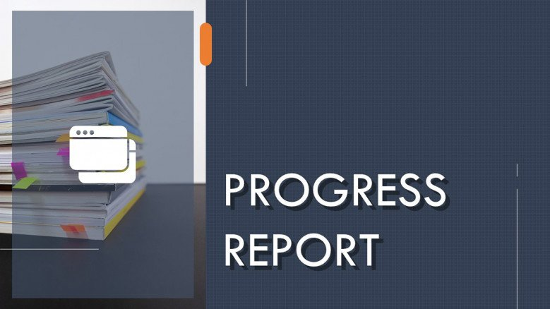 Progress Report PowerPoint Template