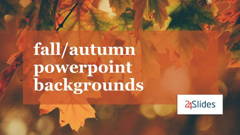 Fall PowerPoint Backgrounds