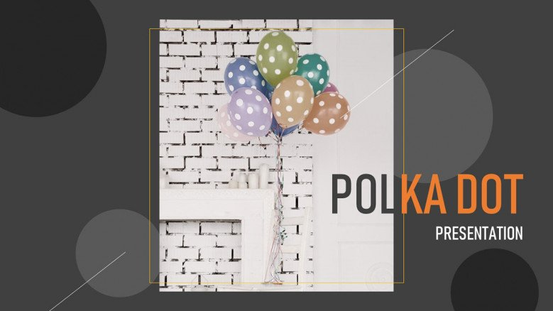 Dotted balloons in a dot polka title slide